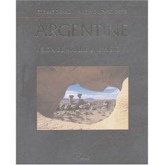 Argentine: Visions de nature et d'histoire